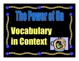 The Power of Un by Nancy Etchemendy Vocabulary in Context