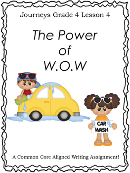 The Power of W.O.W.--Writing Prompt-Journeys Grade 4-Lesson 4
