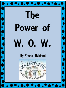 The Power of W.O.W by Crystal Hubbard Journeys Grade 4 Lesson 4