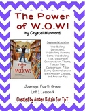 The Power of W.O.W.! Activities 4th Grade Journeys Unit 1, Lesson 4