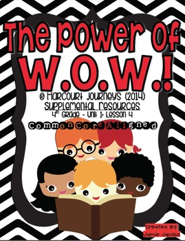 The Power of W.O.W! (Journeys 4th Grade - Supplemental Materials)