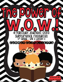 The Power of W.O.W! (4th Grade - Supplemental Materials)
