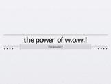 The Power of W.O.W. Vocabulary
