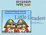 The Power of Words  teaches kids how their words can hurt