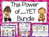 The Power of YET (Growth Mindset) Posters--Graphic Organiz