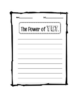 The Power of Yet--Growth Mindset