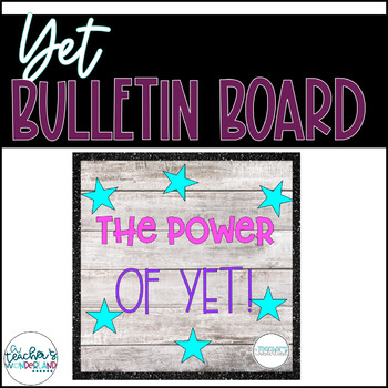 The Power of Yet! Growth Mindset Bulletin Board