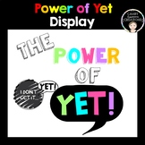 The Power of Yet - Growth Mindset Wall display