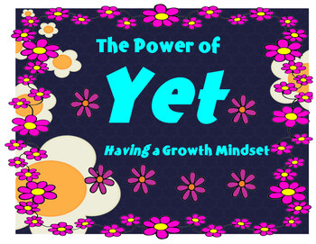 The Power of Yet..Having a Growth Mindset Floral Theme