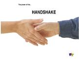 The Power of the Handshake