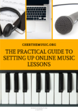 The Practical Guide to Setting Up Online Music Lessons