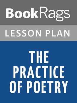 The Practice of Poetry Lesson Plans