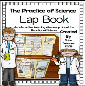 The Practice of Science Lap Book