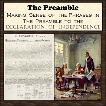 The Preamble to the Declaration of Independence - Making S