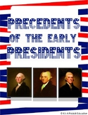 The Precedents of the Early Presidents - US History - Proj