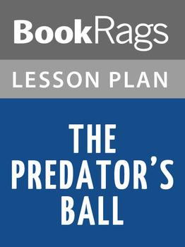 The Predators' Ball Lesson Plans