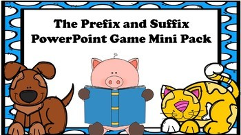The Prefixes and Suffixes PowerPoint Game Mini Pack