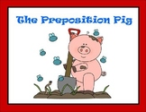 The Preposition Pig