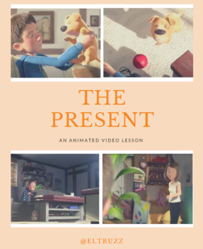 The Present: A video lesson