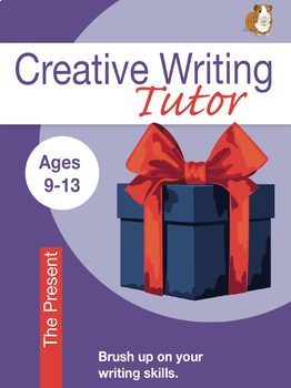 The Present: Brush Up On Your Writing Skills (9-13 years)