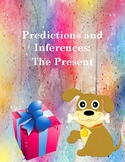 The Present: Predictions and Inferences Worksheet