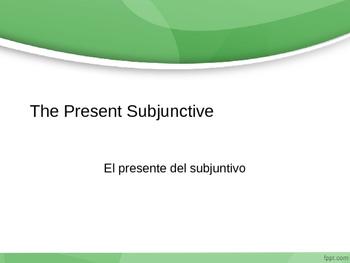 The Present Subjunctive/ El presente del subjuntivo