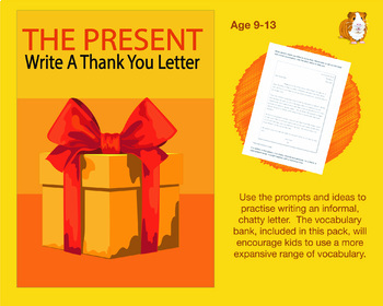 The Present: Write A Thank You Letter (and more) (9-13 years)