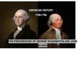 The Presidencies of Washington and Adams-American History