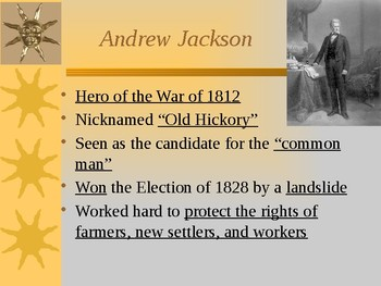 The Nation Grows - The Presidency of Andrew Jackson PowerPoint