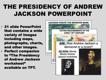 The Presidency of Andrew Jackson PowerPoint - US History Common Core