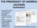 The Presidency of Andrew Jackson worksheet - US History Common Core