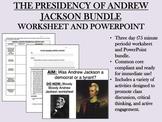 The Presidency of Andrew Jackson Bundle - US History/APUSH Common Core