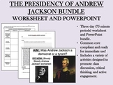 The Presidency of Andrew Jackson Bundle - US History/APUSH Common Core