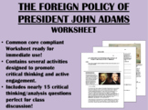 The Foreign Policy of President John Adams - US History/APUSH Common Core
