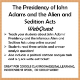 The Presidency of John Adams and the Alien and Sedition Ac
