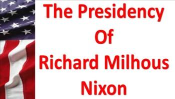 The Presidency of Richard M. Nixon