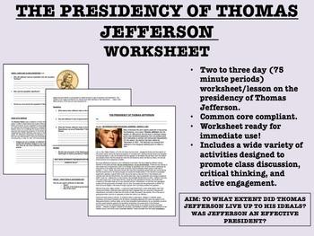 The Presidency of Thomas Jefferson - US History/APUSH - Common Core