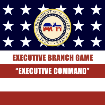 The President: Executive Command Game
