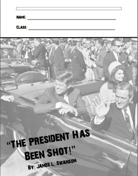 The President Has Been Shot Lesson Plans & Novel Guide