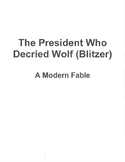 The President Who Decried Wolf (Blitzer): A Modern Fable