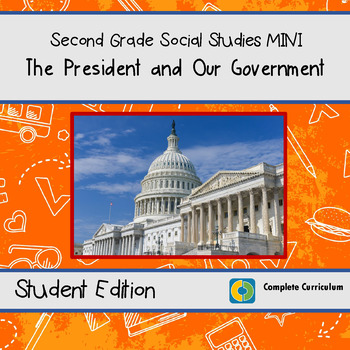 The President and Our Government - 2nd Grade Social Studies Mini
