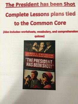 The President has Been Shot Complete Unit Plans