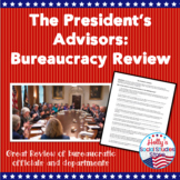 Bureaucracy Review: The President's Advisors