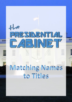 The President's Cabinet - Matching Worksheets