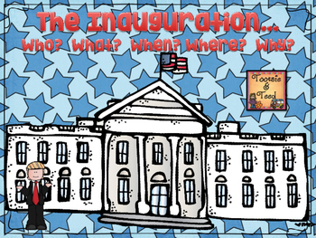 The Presidential Inauguration:  The Who, What, Where, When and Why