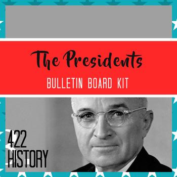 The Presidents Bulletin Board / Poster Kit