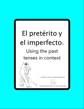 The Preterite and Imperfect Tenses: Practice in Context