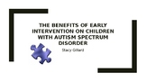 The Prevalence of Early Intervention; How Children with AS