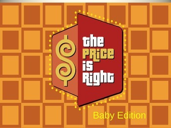The Price Is Right-Baby Edition for High School Health