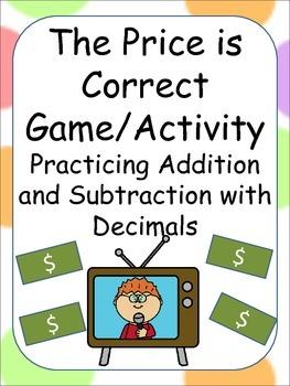 The Price is Correct - Class Game/Activity Adding & Subtracting Decimals/Money